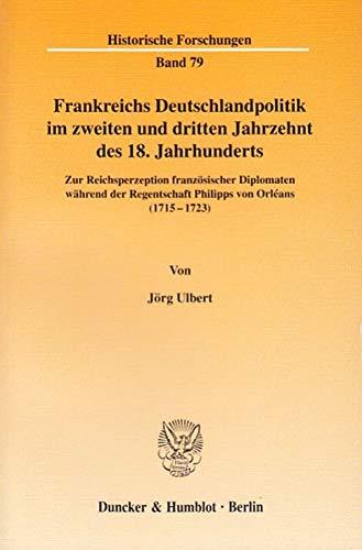 9783428109210: Frankreichs Deutschlandpolitik im zweiten und dritten Jahrzehnt des 18. Jahrhunderts.