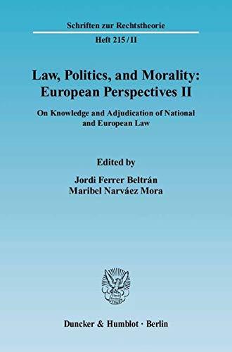 Law, Politics, and Morality: European Perspectives II: Jordi Ferrer Beltr�n