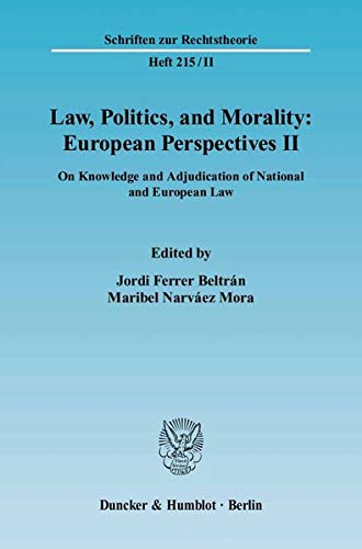 Law, Politics, And Morality: European Perspectives: On: Ed. By Jordi