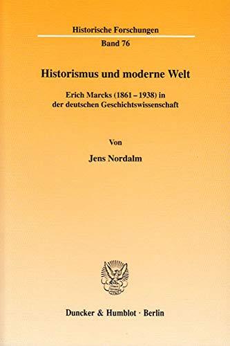 Historismus und moderne Welt: Jens Nordalm