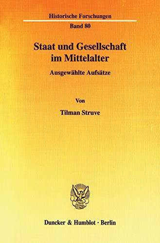 Staat und Gesellschaft im Mittelalter.