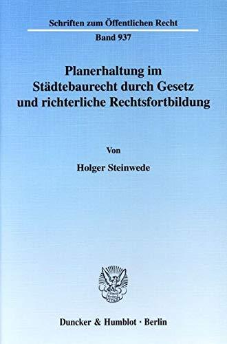 9783428112494: Planerhaltung im Städtebaurecht durch Gesetz und richterliche Rechtsfortbildung.