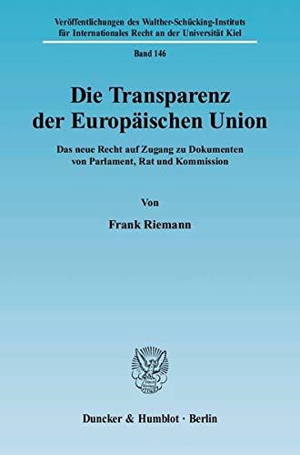Die Transparenz der Europäischen Union.: Frank Riemann