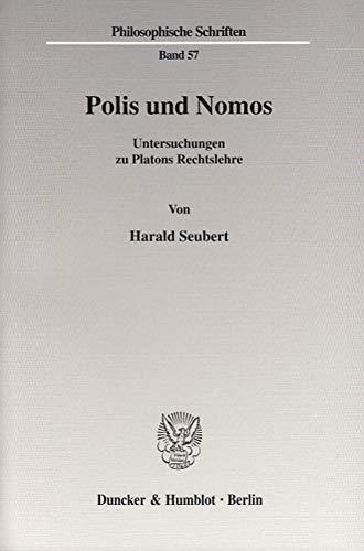 Polis und Nomos.: Harald Seubert