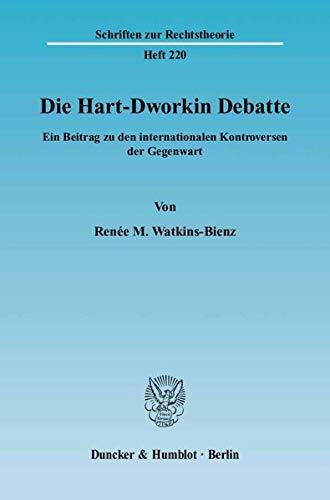 9783428113125: Die Hart-Dworkin Debatte: Ein Beitrag zu den internationalen Kontroversen der Gegenwart