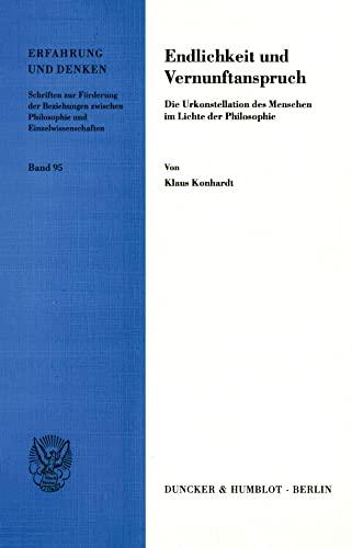 Endlichkeit und Vernunftanspruch: Klaus Konhardt