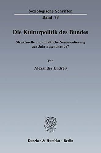 Die Kulturpolitik des Bundes: Alexander Endreß
