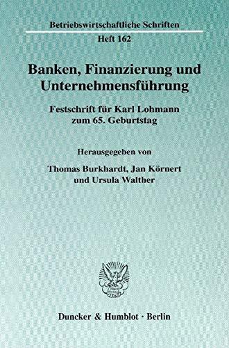 Banken, Finanzierung und Unternehmensführung: Thomas Burkhardt