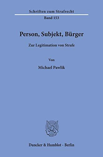 Person, Subjekt, Bürger: Michael Pawlik