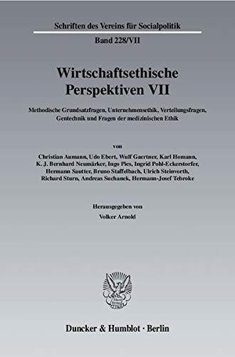 Wirtschaftsethische Perspektiven 7: Volker Arnold