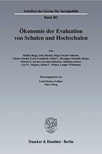 Ökonomie der Evaluation von Schulen und Hochschulen: Uschi Backes-Gellner