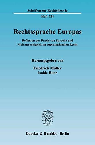 9783428115808: Rechtssprache Europas: Reflexion der Praxis von Sprache und Mehrsprachigkeit im supranationalen Recht