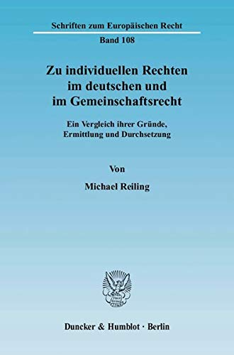 Zu individuellen Rechten im deutschen und im Gemeinschaftsrecht: Michael Reiling