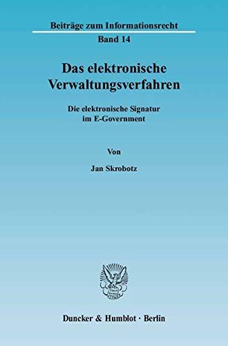 Das elektronische Verwaltungsverfahren: Jan Skrobotz