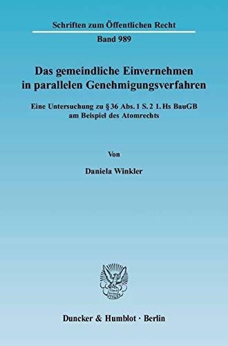 Das gemeindliche Einvernehmen in parallelen Genehmigungsverfahren: Daniela Winkler