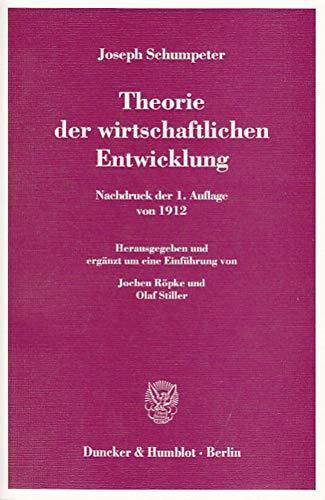 Theorie der wirtschaftlichen Entwicklung: Joseph Schumpeter