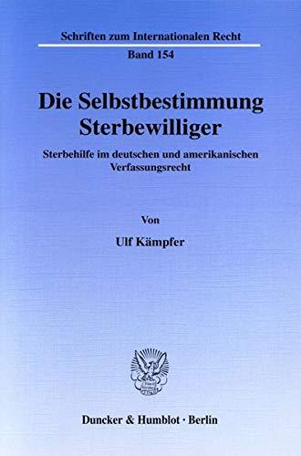 Die Selbstbestimmung Sterbewilliger: Ulf Kämpfer