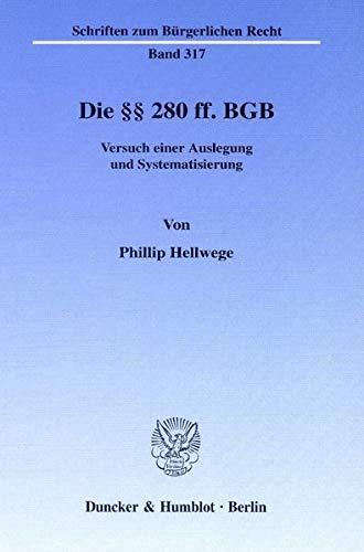 Die §§ 280 ff. BGB: Phillip Hellwege