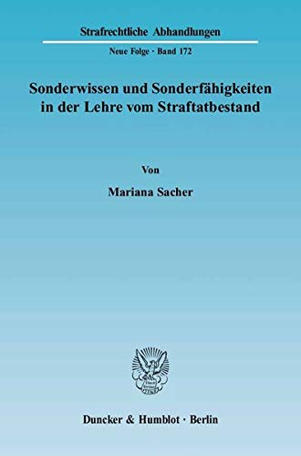 Sonderwissen und Sonderfähigkeiten in der Lehre vom Straftatbestand: Mariana Sacher