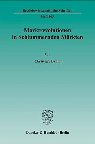 9783428117833: Marktrevolutionen in Schlummernden Märkten