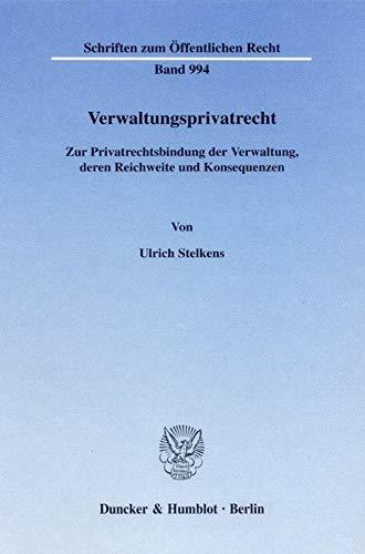 Verwaltungsprivatrecht: Ulrich Stelkens