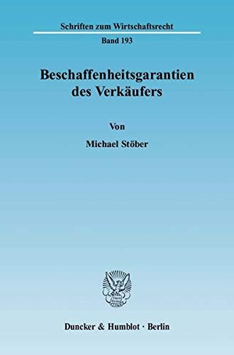 Beschaffenheitsgarantien des Verkäufers: Michael Stöber
