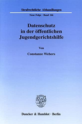 Datenschutz in der öffentlichen Jugendgerichtshilfe: Constanze Webers