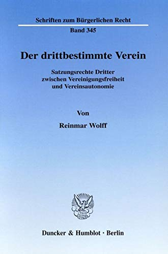 Der drittbestimmte Verein: Reinmar Wolff