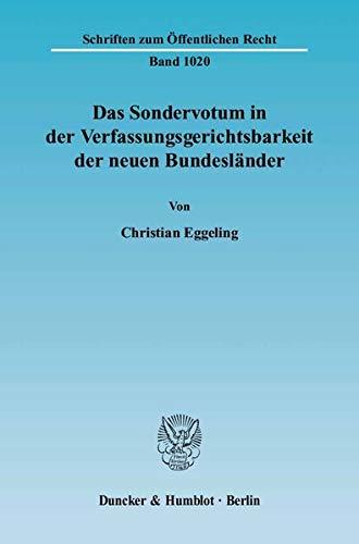 Das Sondervotum in der Verfassungsgerichtsbarkeit der neuen Bundesländer: Christian Eggeling