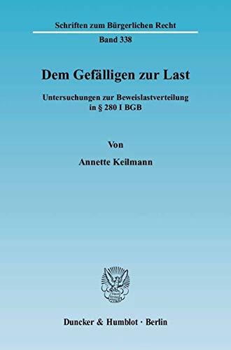 Dem Gefälligen zur Last: Annette Keilmann