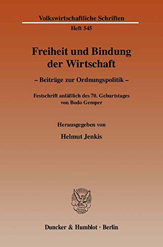 Freiheit und Bindung der Wirtschaft: Helmut Jenkis