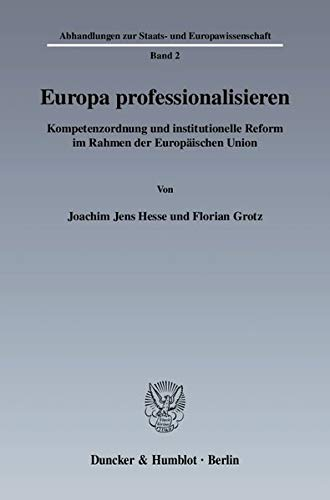 Europa professionalisieren: Joachim Jens Hesse