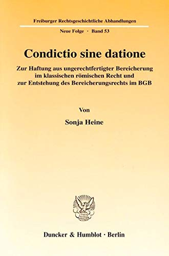 Condictio sine datione: Sonja Heine