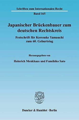 Japanischer Brückenbauer zum deutschen Rechtskreis: Heinrich Menkhaus