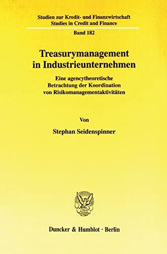 9783428120123: Treasurymanagement in Industrieunternehmen
