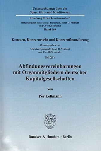 Abfindungsvereinbarungen mit Organmitgliedern deutscher Kapitalgesellschaften: Per Leßmann