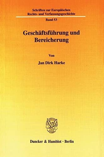 Geschäftsführung und Bereicherung: Jan Dirk Harke