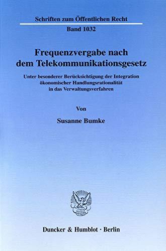 Frequenzvergabe nach dem Telekommunikationsgesetz: Susanne Bumke