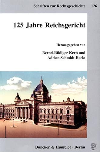 125 Jahre Reichsgericht: Bernd R. Kern