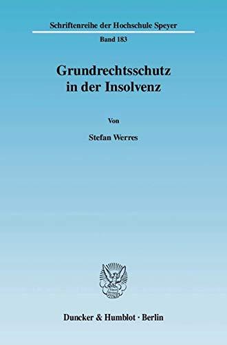 Grundrechtsschutz in der Insolvenz: Stefan Werres