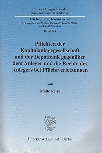 Pflichten der Kapitalanlagegesellschaft und der Depotbank gegenüber dem Anleger und die Rechte...