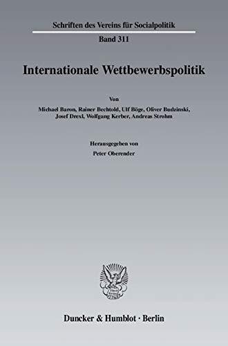 Internationale Wettbewerbspolitk: Peter Oberender