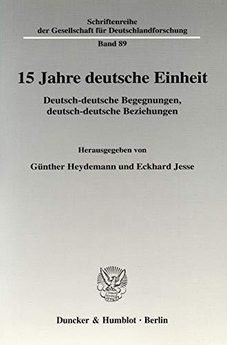 15 Jahre deutsche Einheit: Günther Heydemann