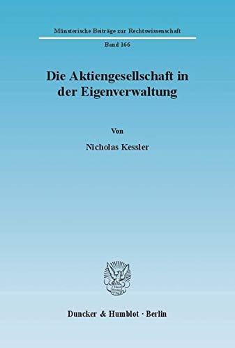 Die Aktiengesellschaft in der Eigenverantwortung: Nicholas Kessler