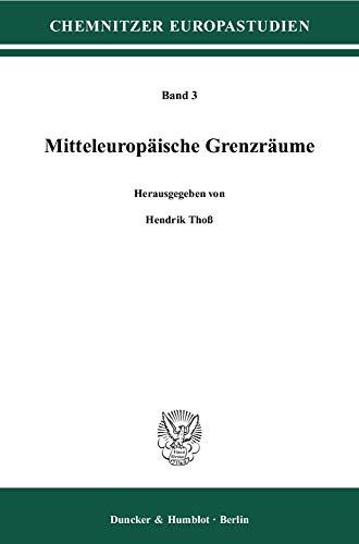 Mitteleuropäische Grenzräume: Hendrik Thoß