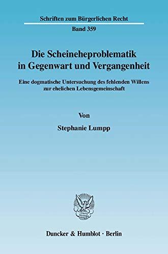 Die Scheineheproblematik in Gegenwart und Vergangenheit: Stephanie Lumpp