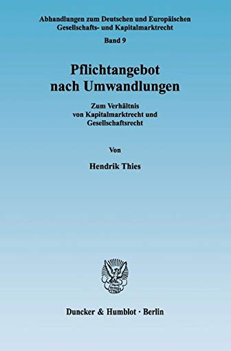 Pflichtangebot nach Umwandlungen: Hendrik Thies