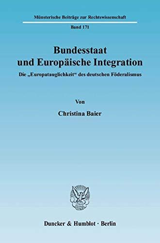 Bundesstaat und Europäische Integration: Christina Baier