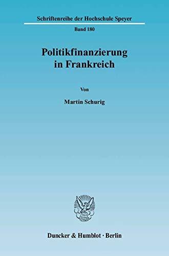 Politikfinanzierung in Frankreich: Martin Schurig