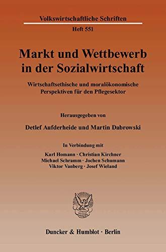 Markt und Wettbewerb in der Sozialwirtschaft: Detlef Aufderheide